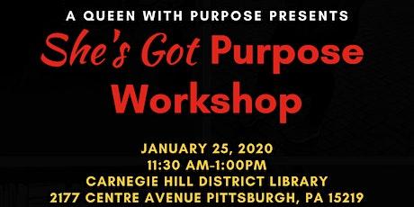 She's Got Purpose Workshop tickets