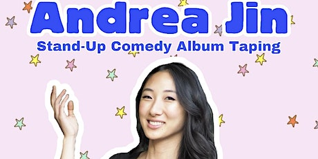 Andrea Jin Comedy Album Taping tickets