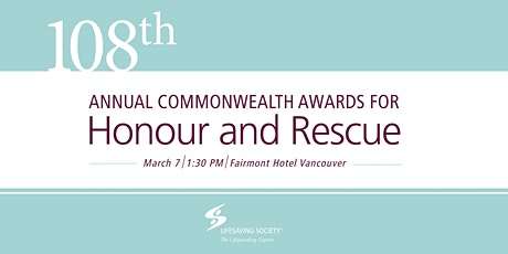 108th Annual Commonwealth Honour and Rescue Awards Ceremony tickets