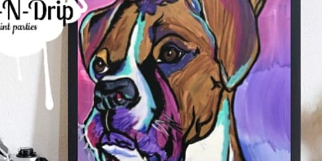 """Drip N Drool ( """"paint your pet"""" Paint party) tickets"""