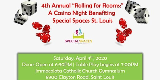 "4th Annual ""Rolling For Rooms"" - Casino Night benefiting Special Spaces STL"