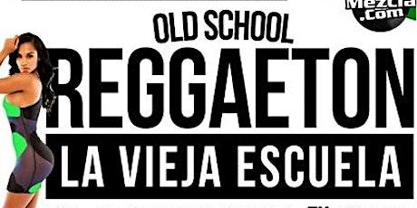 Old School Reggaeton - Memorial Weekend Sunday! tickets