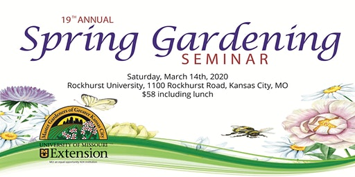 Master Gardeners of Greater KC's 19th Annual Spring Gardening Seminar
