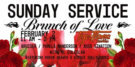Tiger Mama Drag Brunch - Sunday Service: Brunch of Love tickets