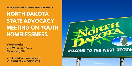 North Dakota State Advocacy Meeting on Youth Homelessness - Bismarck tickets