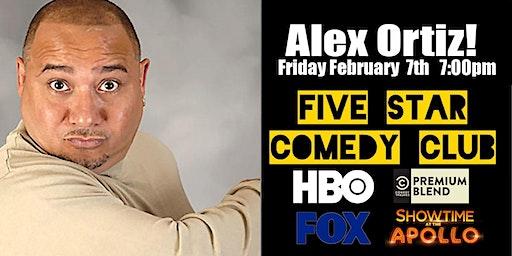 Alex Ortiz - Five Star Comedy Club