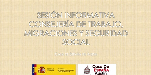 Sesión Informativa - Consejería de Trabajo, Migraciones y SS