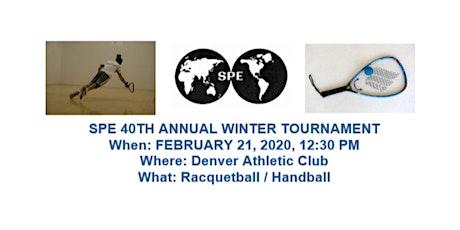 40th Annual SPE Racquetball / Handball Winter Tournament tickets