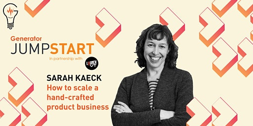 JumpStart: How to Scale a Hand-Crafted Product Business