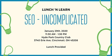 Lunch 'n Learn - SEO Uncomplicated tickets