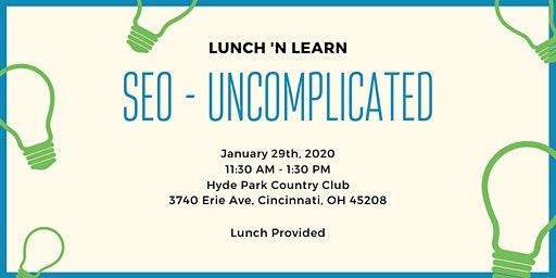 Lunch 'n Learn - SEO Uncomplicated