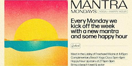 Mantra Mondays at Freehand Miami tickets