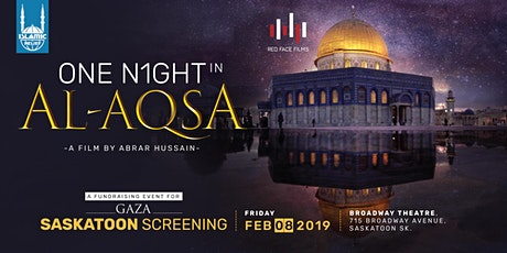 One Night in Al-Aqsa Film Screening · Saskatoon tickets