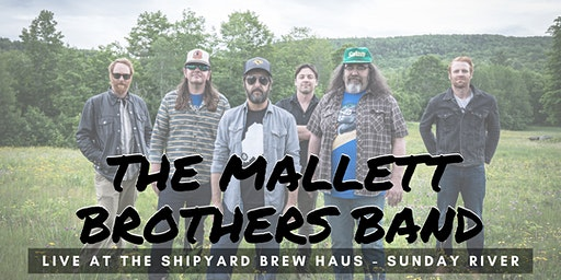 The Mallett Brothers Band LIVE at The Shipyard Brew Haus -Sunday River