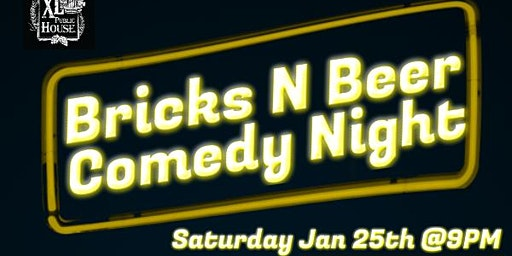Bricks N Beer Comedy Night