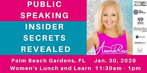 Public Speaking Insider Secrets Revealed: Palm Beach Women's Lunch & Learn