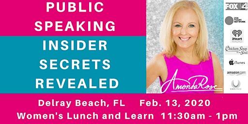 Public Speaking Insider Secrets Revealed: Delray Women's Lunch & Learn Event