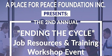 """ENDING THE CYCLE"" JOB RESOURCES & TRAINING EVENT tickets"