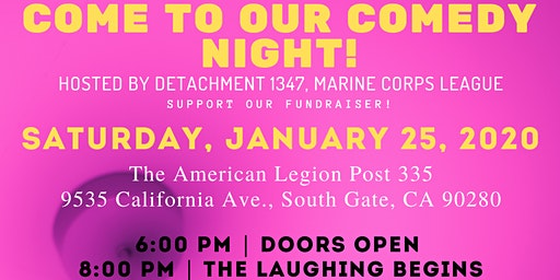 Comedy Night  hosted by Detachment 1347, Marine Corps League