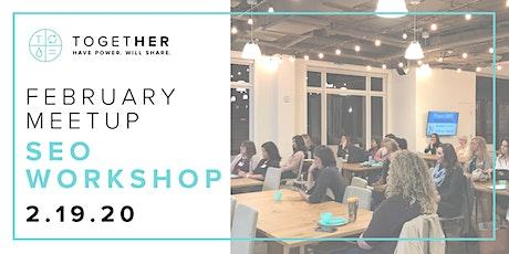 Orlando Together Digital February Meetup: SEO Workshop tickets