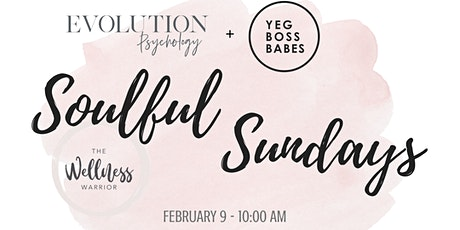 YEGBOSSBABES | Soulful Sunday: Conquering Goals & Time Management in 2020 tickets