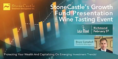 StoneCastle's Growth Fund Presentation & Wine Tasting Event - Richmond tickets