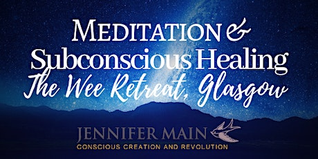Meditation & Subconscious Healing Glasgow tickets