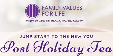 Jump Start To The New You Post Holiday Tea