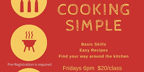 Cooking Simple -- Cooking Class tickets