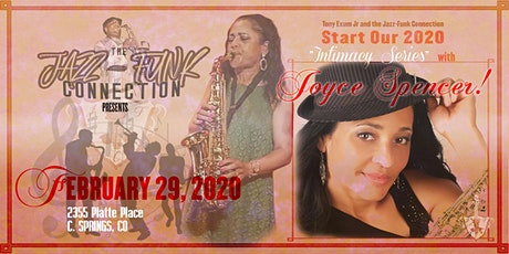 The Jazz-Funk Connection and Tony Exum Jr.  present: Joyce Spencer 'LIVE'! tickets