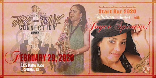 The Jazz-Funk Connection and Tony Exum Jr.  present: Joyce Spencer 'LIVE'!