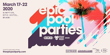 Epic WMC Pool Party - Sunday tickets