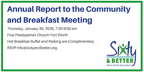 Sixty and Better - Annual Report to the Community and Breakfast Meeting tickets