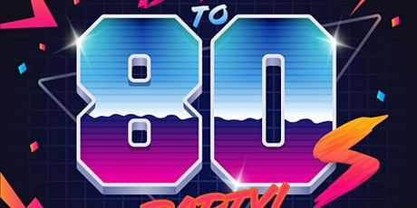 Totally Tubular 80's Party tickets