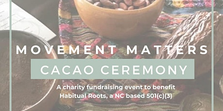 Movement Matters Cacao Ceremony tickets