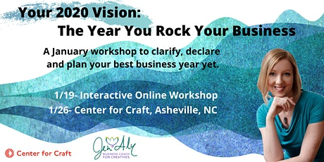 Your 2020 Vision: The Year You Rock Your Business tickets