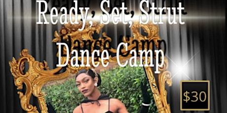 Ready, Set, Strut Dance Camp tickets