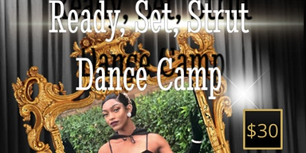 Ready, Set, Strut Dance Camp