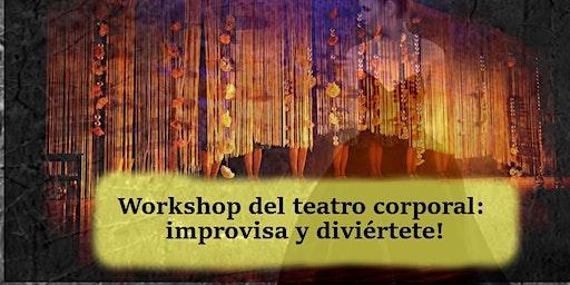 Workshop del teatro corporal: improvisa y diviértete!