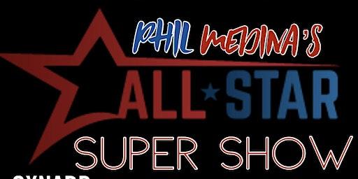 Phill Medina's all star super show