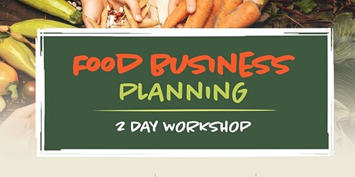 2-Day Food Business Planning Workshop in Burnaby, BC