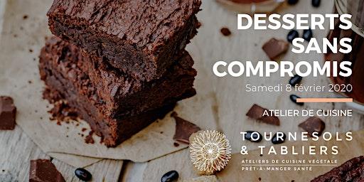 Desserts sans compromis