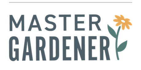 Become a Master Gardener Volunteer: 2020 Info Orientation tickets