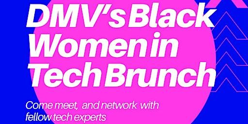 DMV's Black Women in Tech Brunch