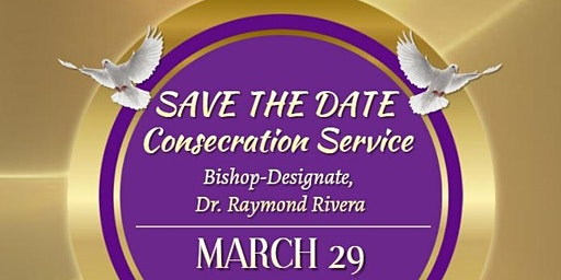 Rev. Raymond Rivera's Bishop Consecration Service