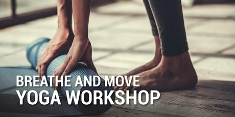 Breathe and Move Yoga Workshop tickets
