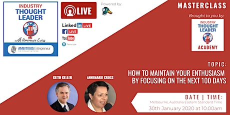 Planning & Goal Setting: How to Maintain Enthusiasm by Focusing on the Next 100 Days tickets