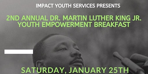 2nd Annual Dr. Martin Luther King Jr. Youth Empowerment Breakfast