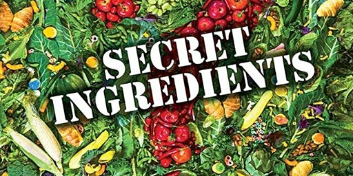 Movie Screening- Secret Ingredients (Lunch Provided)