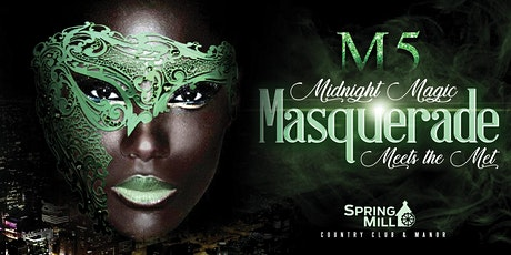 M5: Midnight Magic Masquerade Ball Meets the Met Gala tickets